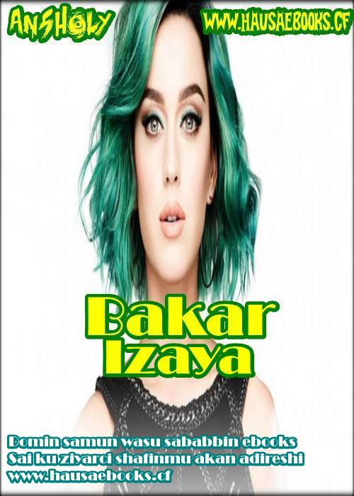 BAKAR IZAYA complet PDF » Hausaebooks babban shafin
